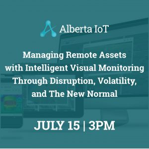 Managing Remote Assets with Intelligent Visual Monitoring Through Disruption, Volatility and The New Normal