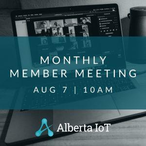 Alberta IoT Monthly Member Meeting - August 2020
